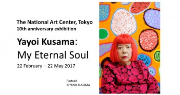 """Yayoi Kusama: My Eternal Soul"" Feb – May 2017, NACT (amuzen article)"