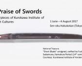 In Praise of Swords: Masterpieces of Kurokawa Institute of Ancient Cultures