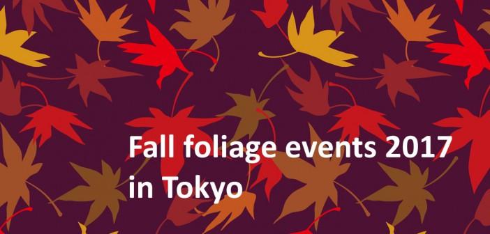 Fall foliage spots & events 2017 in Tokyo (amuzen guide)